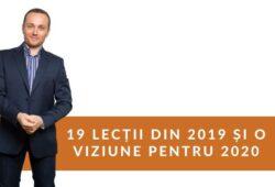 19 lecții din 2019 și o viziune pentru 2020