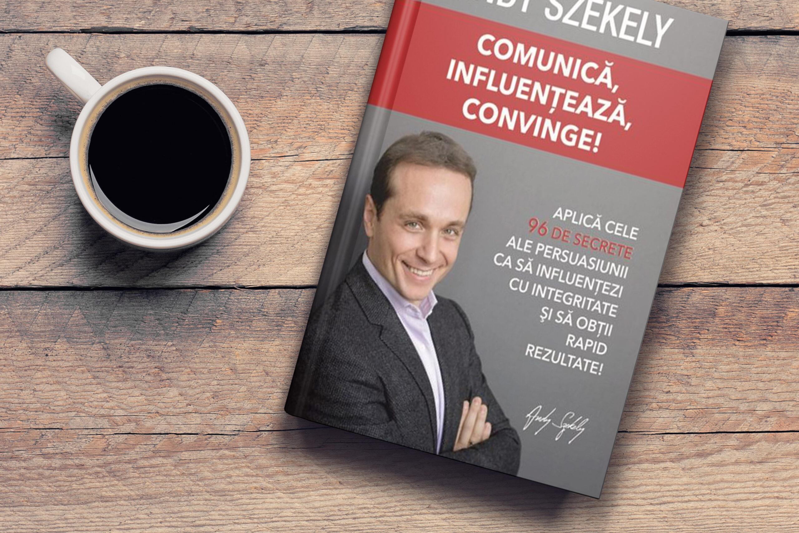 COMUNICĂ, INFLUENȚEAZĂ, CONVINGE